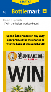 BOTTLEMART spend $25 on Lazy Bear – Win The Laziest Weekend Ever (prize valued at $10,000)