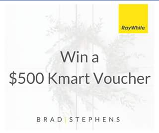 Brad Stephens RayWhite – Win a $500 Kmart Voucher Ready for Christmas (prize valued at $500)