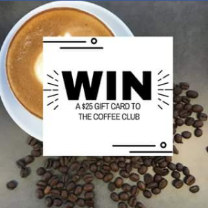 Calamvale Central Shopping Centre – Win || a $25 Gift Voucher to The Coffee Club Calamvale Central for You and a Friend Too (prize valued at $25)