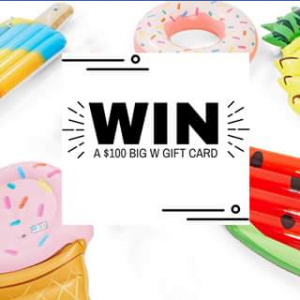 Calamvale Central – Win a $100 Big W Gift Card Must Collect