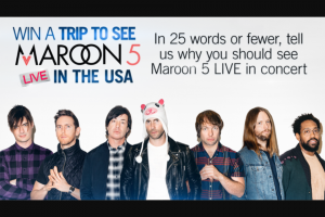 "Channel Seven – Sunrise ""Maroon 5"" – Win a trip for 2 to Las Vegas & 2 tickets to see Maroon 5 Live in concert valued at $6,000"
