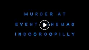 Event Cinemas Indooroopilly – Win Murder on The Orient Express