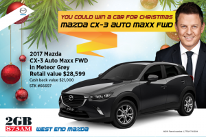 2GB & West End Mazada – Win a New Mazda for Christmas (prize valued at $28,599)
