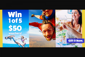 Gift It Now – Win 1 of 5 $50 Gift It Now Vouchers to Spend on Skydiving (prize valued at $250)