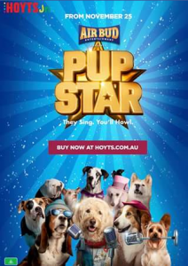Hip Little One – Win 1 of 10 Family Passes to See The Fabulous Movie 'pup Star' In Theatres Nationwide on November 25.