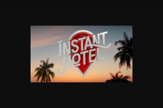 Instant Hotel-Channel Seven – Win a $1000 Travel Voucher (prize valued at $24,000)