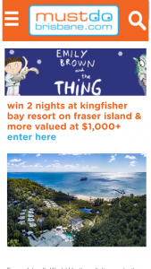 Must Do Brisbane – Win a Voucher for Two Which Includes (prize valued at $1,000)