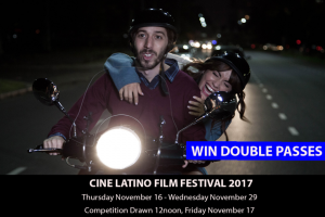 MyCityLife – Win a Double Pass to Cine Latino Film Festival 2017