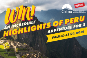 Places We Go – Win an Incrdieble Highlights of Peru Adventure for 2 (prize valued at $9,000)