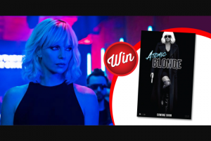 Stack Magazine – Win an Atomic Blonde Movie Poster Signed By Charlize Theron