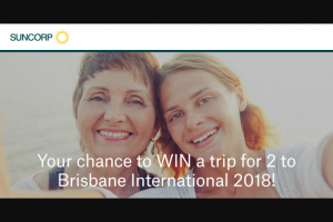 Suncorp – Win a Trip for 2 to Brisbane International 2018