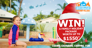 Brisbane Holiday Village – Win 5-night stay for up to 5 in Cosmo Cabin plus a $200 voucher for restaurant