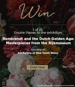 QVB – Win 1 of 25 double passes to see Rembrandt and The Dutch Golden Age: masterpieces from the Rijksmuseum