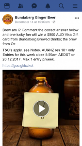 Bundaberg Ginger beer – Win a $500 Aud Visa Gift Card From Bundaberg Brewed Drinks (prize valued at $6,000)