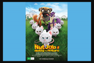 Community News The Nut Job 2 – Nutty by Nature closes 10am – Win 1 of 10 Family Passes to See The Film