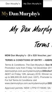 Dan Murphy's Scan your My Dan Murphy's membership card to – Win a $20 Voucher (prize valued at $88,800)