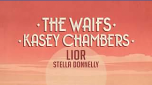DB Publicity – Win Four Tickets to See Kasey Chambers The Waifs Lior & Stella Wa