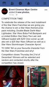 Event Cinemas Myer Centre – Win a Star Wars Themed Prize Pack Including