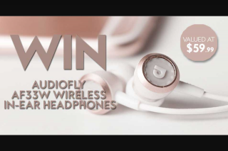 Fashion Weekly – Win Audiofly Af33w Wireless In-Ear HeaDouble Passhones (prize valued at $59)