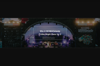 Fritz Wina WOMADealde Friday Night pass for 2 – Win Womadelaide Tickets (prize valued at $296)