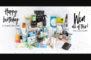 Happy Skincare – Win $2000 Gift Pack (prize valued at $2,000)