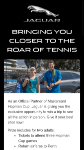 Jaguar – Win a Trip to See All The Action In Person (prize valued at $6,250)