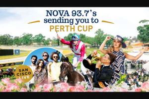 Nova 93.7 – Win an Exclusive Invite to The Tabtouch Perth Cup at Ascot (prize valued at $11,200)