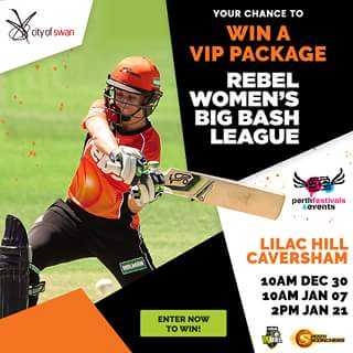 Perth Festivals & Events – Win a VIP Package to The Rebel Women's Big Bash League (wbbl) Cricket at Lilac Hill All Thanks to The City of Swan