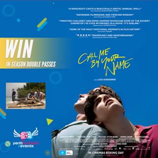 Perth Festivals & Events – Win Tickets to Call Me By Your Name