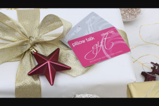Pillow Talk – Win 1/4 $250 Gift Cards  (prize valued at $1,000)
