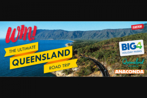 Places We Go – Win The Ultimate Queensland Road Trip Terms and Conditions (prize valued at $6,000)