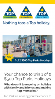 Top Parks – Win One of Two $500 Top Park Holiday Vouchers By Simply Telling Us In 25 Words Or Less What Your Most Memorable Experience Was In a Caravan Park In Australia (prize valued at $1,000)