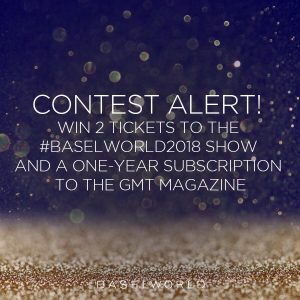 Worldtempus – Win a one-year subscription to the GMT Great Magazine of Timepiece & 2 tickets to the Industry's Flagship Event