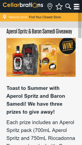 Cellarbrations – an Aperol Spritz Pack (700ml Aperol Spritz and 750ml Riccadonna Prosecco) and a Bottle Baron Samedi 700ml (prize valued at $330)