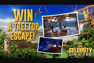 Channel Ten I'm a Celebrity..get me out of here  – Win a Treetop Escape (prize valued at $4,990)