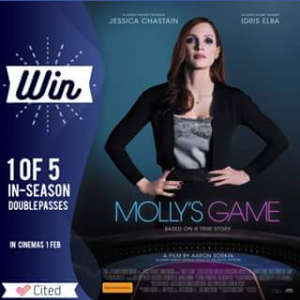 Cited – Win 1 of 5 Double Passes to See Molly's Game