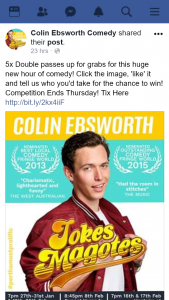 Colin Ebsworth Comedy – Win 1/5 Double Passes for Perth Comic Colin Ebsworth's Newest Fringeworld Jokes Magotes