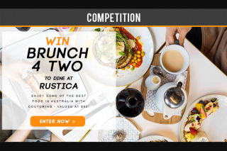 Couturing – Win a Brunch for Two at Rustica (valued at $80) (prize valued at $80)
