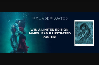 Dendy – Win a Limited Edition James Jean Illustrated Shape of Water Print