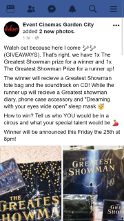Event Cinemas Garden City – Win Greatest Showman Pack