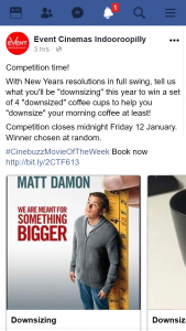 "Event Cinemas Indooroopilly – Win a Set of 4 ""downsized"" Coffee Cups to Help You ""downsize"" Your Morning Coffee at Least"