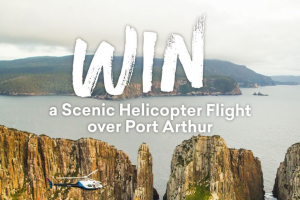 Experience Oz NZ – Win a Scenic Helicopter Flight for Two In Tas
