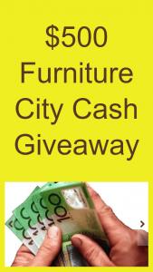 Furniture City – Win $500 Cash (prize valued at $500)
