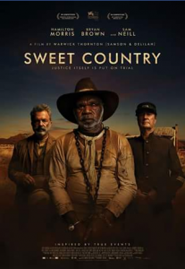 Matt's Movie reviews – Win a Double-Pass to See The Critically Acclaimed Australian Western Sweet Country Starring Bryan Brown & Sam Neil