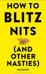 Mum to Five – Win 1 of 5 Copies of How to Blitz Nits (and Other Nasties).