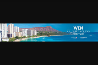 My Holiday Centre – Win a Luxury Holiday for 2 (prize valued at $7,664)