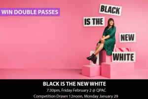 MyCityLife – Win a Double Pass to Black Is The New White