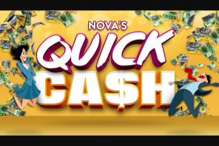 Nova106.9FM – Win Yourself Some Quick Cash