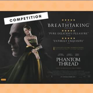 Palace Nova Cinemas – Win One of Five Phantom Thread Double Passes