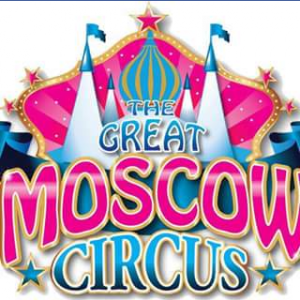 The Great Moscow Circus – Win Two Family Passes for Feb 8th Show